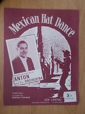 VINTAGE SHEET MUSIC - MEXICAN HAT DANCE - ANTON & HIS ORCHESTRA - PIANO SOLO