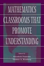 Mathematics Classrooms That Promote Understanding (Studies in Mathematical Thin