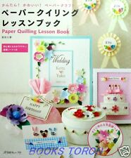 Brand New! Kawaii! Paper Quilling Lesson Book /Japanese Paper Craft Pattern Book