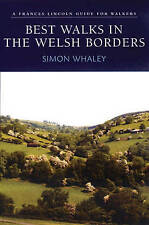 Best Walks in the Welsh Borders (Frances Lincoln Guide for Walkers), Whaley, Sim