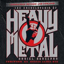 The Encyclopedia of Heavy Metal by Daniel Bukszpan (2012, Paperback, Revised)