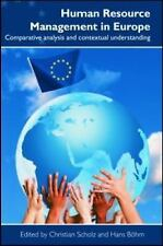 Human Resource Management in Europe : Comparative Analysis and Contextual...