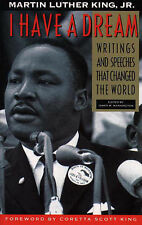 I Have a Dream: Writings and Speeches That Changed the World by Martin Luther...