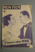 MON FILM - L IMPECCABLE HENRI N°117 17 NOV 1948 CLAUDE DAUPHIN MARCELLE DERRIEN