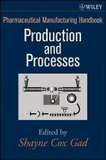Pharmaceutical Manufacturing Handbook: Production and Processes (Pharmaceutical