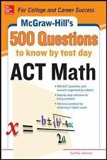 500 ACT Math Questions to Know by Test Day (Mcgraw Hill's 500 Question-ExLibrary