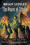 The House of Cthulhu : Tales of the Primal Land Vol. 1 by Brian Lumley (2007,...