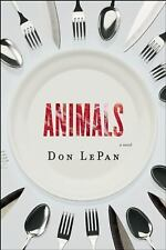 Animals: A Novel, LePan, Don