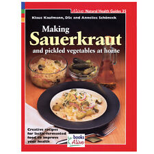 BOOK: MAKING SAUERKRAUT & PICKLED VEGETABLES AT HOME - SOFTCOVER - FERMENTATION