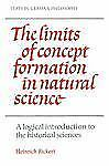 The Limits of Concept Formation in Natural Science: A Logical Introduction to th