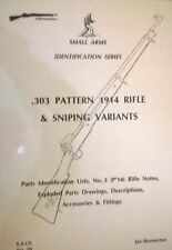Collecter Book;-303 Pattern 1914 Rifle & Sniping Variants*. New!!!