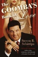 The Goomba's Book of Love Schirripa, Steven R., Fleming, Charles Hardcover
