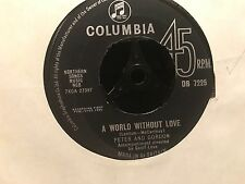 "7"" RARE VINYL - PETER & GORDON - A WORLD WITHOUT LOVE - COLUMBIA DB 7225"