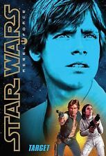 Star Wars Rebel For: Target 1 by Alexander S. Wheeler and Inc. Staff...