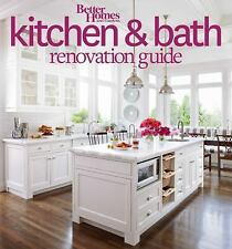 Better Homes and Gardens Kitchen and Bath Renovation Guide (Better Homes and Ga