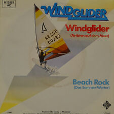 "WINDGLIDER - BEACH ROCK (ARTISTEN AUF DEM MEER)  Single 7"" ( I 493)"