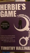 2015 ARC SIGNED Herbie's Game (A Junior Bender Mystery) by Timothy Hallin