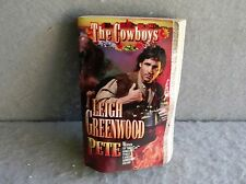 THE COWBOYS PETE Leigh Greenwood HISTORICAL WESTERN ROMANCE Leisure Paperback