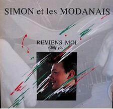 ++SIMON ET LES MODANAIS reviens moi/devant la cheminée SP 1989 PROMO ARIOLA VG++