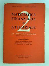 Matematica finanziaria e attuariale - Ettore rinauro - Michele capitanio