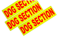 3 X FLUORESCENT DOG SECTION SECURITY VEHICLE STICKER DECALS          (s327)