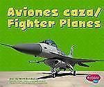 Aviones cazaFighter Planes (Maquinas maravillosasMighty Machines) (Multilingual