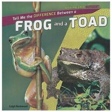 Tell Me the Difference Between a Frog and a Toad (How Are They Differe-ExLibrary