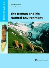 The Iceman and his Natural Environment: Palaeobotanical Results (The Man in the