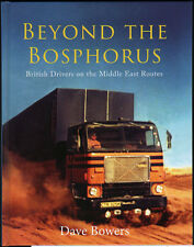 TRUCK BOOK: BEYOND THE BOSPHORUS: British Drivers on the Middle East Routes