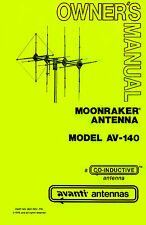 Avanti AV-140 Moonraker - IV 4-element CB 11-meter Beam Antenna Manual - Repro
