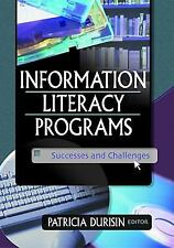 Information Literacy Programs: Successes and Challenges (Journal of Li-ExLibrary