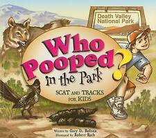 Who Pooped in the Park?: Scat and Tracks for Kids by Gary D Robson (Paperback...