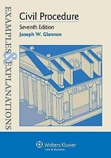 Civil Procedure: Examples and Explanations by Joseph W. Glannon 7th Ed.