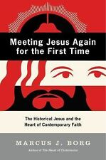 Meeting Jesus Again for the First Time by Marcus J. ...