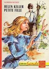 Helen KELLER petite fille // Collection SPIRALE // Norman WYMER