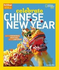 Holidays Around the World: Celebrate Chinese New Year: With Fireworks,-ExLibrary