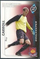 SHOOT OUT 2005-2006-WEST HAM UNITED-ROY CARROLL