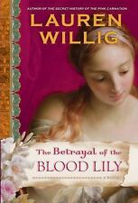 The Betrayal of the Blood Lily (Pink Carnation)-ExLibrary