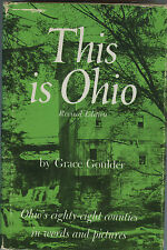 Ohio History-This Is Ohio, 88 Counties in Words & Pictures - HC Book, by Goulder