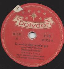 Detlev  Lais mit Horst Wende 1953 : Es wird ja alles wieder gut