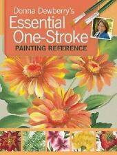 Donna Dewberry's Essential One-Stroke Painting Reference-ExLibrary