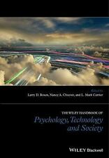 The Wiley Handbook of Psychology, Technology and Society by Larry D. Rosen...