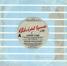"KIDS IN THE KITCHEN - CURRENT STAND - 7"" 45 VINYL RECORD - 1985"