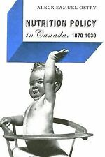 Nutrition Policy in Canada 1870-1939