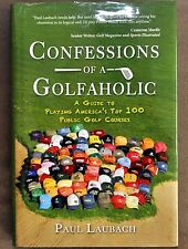 2005 Confessions of A Golfaholic First Edition SignedAutographed by The Author