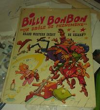 CEZARD. Billy Bonbon. Un drôle de phénomène. Aventures et Voyages.Copyright 1974