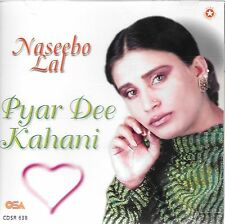 NASEEBO LAL - PYAR DEE KAHAANI CD - FREE UK POST