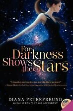 For Darkness Shows the Stars, Peterfreund, Diana, Good Book