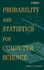 Probability and Statistics for Computer Science, James L. Johnson