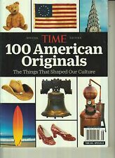 TIME Magazine Special Ed 100 American Originals Things That Shaped Our Culture